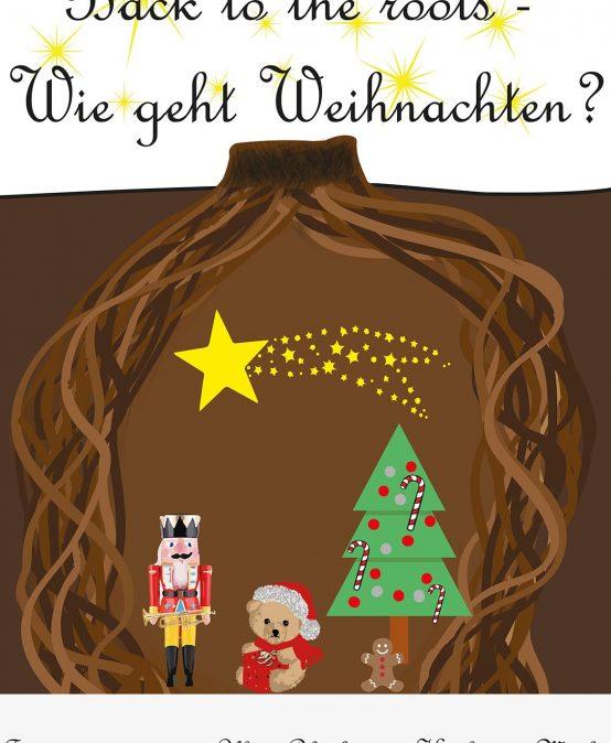 """Schulgottesdienst """"Back to the roots – Wie geht Weihnachten?"""""""